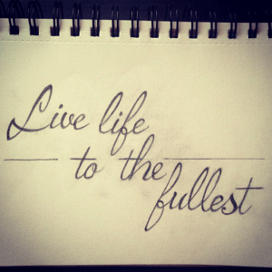 life-live-to-the-fullest